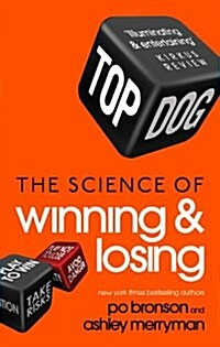 Top Dog : The Science of Winning and Losing (Paperback)