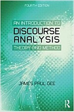 An Introduction to Discourse Analysis : Theory and Method (Paperback, 4 New edition)