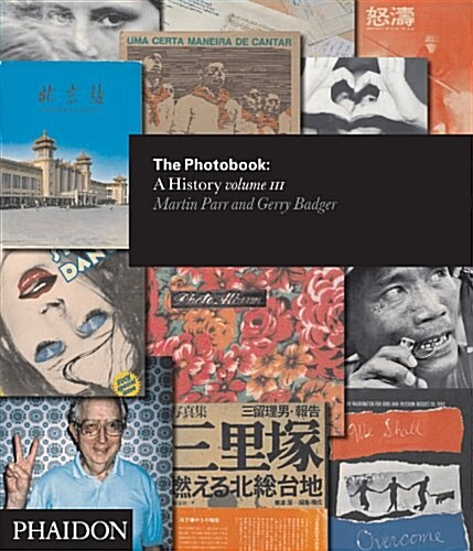 The Photobook: A History Volume III (Hardcover)
