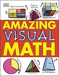 Amazing Visual Math (Hardcover)
