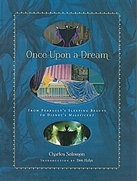 Once Upon a Dream: From Perrault's Sleeping Beauty to Disney's Maleficent (Hardcover)