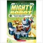 마이티로봇 #02 : Ricky Ricotta's Mighty Robot vs. The Mutant Mosquitoes From Mercury (Paperback)