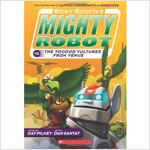 마이티로봇 #03 : Ricky Ricotta's Mighty Robot vs. The Voodoo Vultures From Venus (Paperback)
