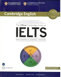 The Official Cambridge Guide to IELTS : Student's Book with Answers (Paperback + DVD-ROM)