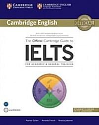 [중고] The Official Cambridge Guide to IELTS Students Book with Answers with DVD-ROM (Package)