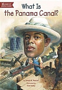 What Is the Panama Canal? (Paperback)