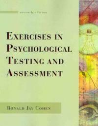 Exercises in psychological testing and assessment 7th ed