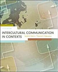 Intercultural Communication in Contexts (Paperback, 5th)