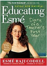 Educating Esme: Diary of a Teacher's First Year (Paperback, Expanded)