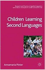Children Learning Second Languages (Paperback)