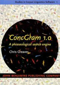 Concgram 1.0 [electronic resource] : a phraseological search engine