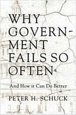 Why Government Fails So Often: And How It Can Do Better (Hardcover)