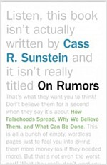 On Rumors: How Falsehoods Spread, Why We Believe Them, and What Can Be Done (Paperback)