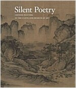 Silent Poetry: Chinese Paintings from the Collection of the Cleveland Museum of Art (Hardcover)