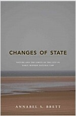 Changes of State: Nature and the Limits of the City in Early Modern Natural Law (Paperback)