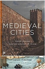 Medieval Cities: Their Origins and the Revival of Trade - Updated Edition (Paperback)
