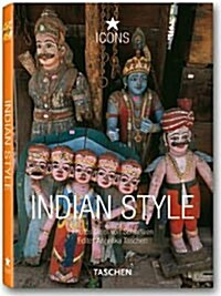 Indian Style: Landscapes, Houses, Interiors, Details (Hardcover)