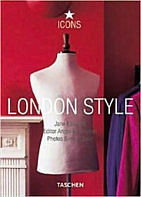 London Style: Streets, Interiors, Details (Hardcover, 25th, Anniversary)