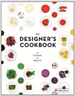 The Designer's Cookbook: 12 Colors, 12 Menus (Hardcover)