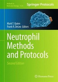 Neutrophil methods and protocols 2nd ed