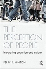 The Perception of People : Integrating Cognition and Culture (Paperback, 2 Rev ed)