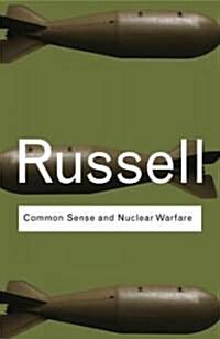 Common Sense and Nuclear Warfare (Paperback)