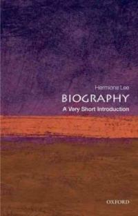 Biography: A Very Short Introduction (Paperback)