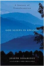God Sleeps in Rwanda: A Journey of Transformation (Hardcover)