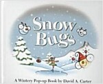Snow Bugs: A Wintery Pop-Up Book (Hardcover)