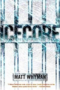 Icecore: A Thriller (Paperback)