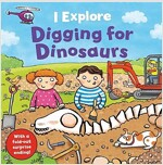 I Explore Digging for Dinosaurs (Board Book)