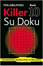The Times Killer Su Doku Book 10 : 150 Challenging Puzzles from the Times (Paperback)