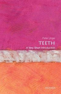 Teeth: A Very Short Introduction (Paperback)