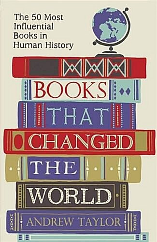 Books That Changed the World : The 50 Most Influential Books in Human History (Paperback)
