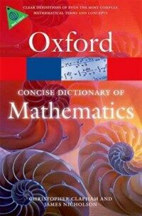 The Concise Oxford Dictionary of Mathematics (Paperback, 5 Revised edition)