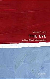 The Eye: A Very Short Introduction (Paperback)