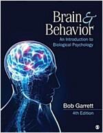 Brain & Behavior: An Introduction to Biological Psychology (Paperback, 4)