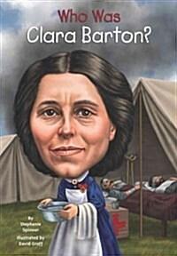 Who Was Clara Barton? (Paperback)