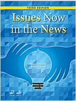 Issues Now in the News (3rd Edition)