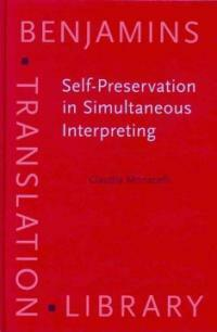 Self-preservation in simultaneous interpreting : surviving the role
