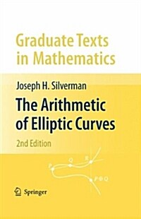 The Arithmetic of Elliptic Curves (Hardcover, 2, 2009)