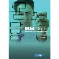 ISM code : international safety management code and guidelines on implementation of the ISM code 3rd ed., 2010 ed