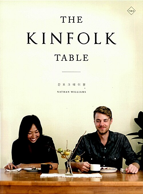 The Kinfolk Table 킨포크 테이블 two