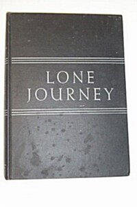 Lone Journey: The Life of Roger Williams (Hardcover)