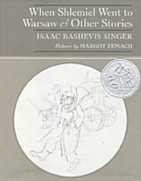 When Shlemiel Went to Warsaw: And Other Stories (Hardcover)