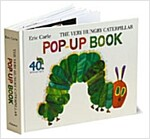 The Very Hungry Caterpillar Pop-Up Book (Hardcover, 40th, Pop-Up, Anniversary)