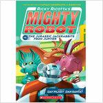 마이티로봇 #05 : Ricky Ricotta's Mighty Robot vs. the Jurassic Jackrabbits from Jupiter (Paperback)