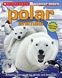 [중고] Scholastic Discover More: Polar Animals (Paperback)