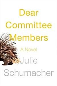 Dear Committee Members (Hardcover)