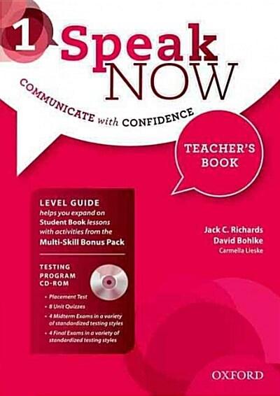 Speak Now: 1: Teachers Book with Testing CD-ROM (Package)